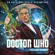 Doctor Who: The Lost Planet, Hardcover/George Mann