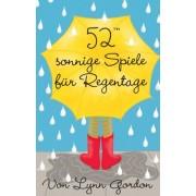 Lynn Gordon - 52 sonnige Spiele für Regentage - Preis vom 18.10.2020 04:52:00 h