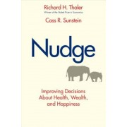 Nudge: Improving Decisions about Health, Wealth, and Happiness, Hardcover