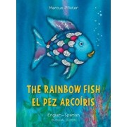 The Rainbow Fish/El Pez Arcoiris, Paperback/Marcus Pfister