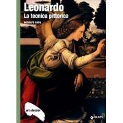 Giunti Editore Leonardo. La tecnica pittorica. Ediz. illustrata Rodolfo Papa