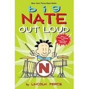 Big Nate Out Loud, Hardcover/Lincoln Peirce