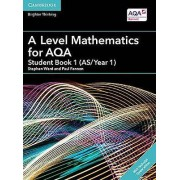 A Level Mathematics for AQA Student Book 1 ASYear 1 with Cambridge Elevate Edition 2 Years by Ward & StephenFannon & Paul