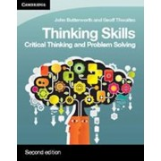 Thinking Skills: Critical Thinking and Problem Solving, Paperback (2nd Ed.)/John Butterworth