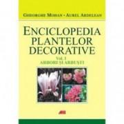 Enciclopedia plantelor decorative vol. 1 arbori si arbusti - Gheorghe