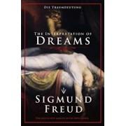 The Interpretation of Dreams: Die Traumdeutung, Paperback/Sigmund Freud