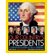 Our Country's Presidents: A Complete Encyclopedia of the U.S. Presidency, Hardcover