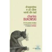 Dragostea e un ciine venit din iad - Charles Bukowski