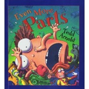Even More Parts: Idioms from Head to Toe, Hardcover/Tedd Arnold
