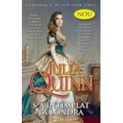 S-a intamplat la Londra - Julia Quinn