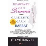 Poarta-te ca o doamna gandeste ca un barbat - Steve Harvey