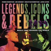 Legends, Icons & Rebels: Music That Changed the World, Paperback
