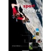 Michael Hoffmann - Lehrbuch Sportklettern: Technik - Taktik - Sicherung - Preis vom 24.05.2020 05:02:09 h