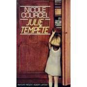 Julie tempête - Nicole Courcel - Livre