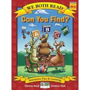 Can You Find' (We Both Read - Level Pk-K): An ABC Book, Hardcover/Sindy McKay