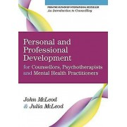 Personal and Professional Development for Counsellors Psychotherapi...