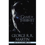 A Game of Thrones (HBO Tie-In Edition): A Song of Ice and Fire: Book One, Paperback/George R. R. Martin