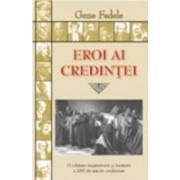 Eroi Ai Credintei - Gene Fedele