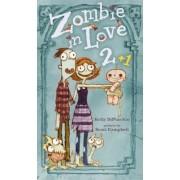 Zombie in Love 2 + 1, Hardcover
