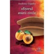 Ofiterul starii civile - Anthony Capella