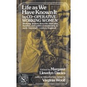 Life as We Have Known It, Paperback/Margaret Llewelyn Davies