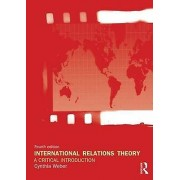 International Relations Theory by Cynthia Weber