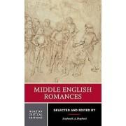 Middle English Romances par Edité par Stephen H A Shepherd