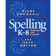Spelling K-8: Planning and Teaching, Paperback