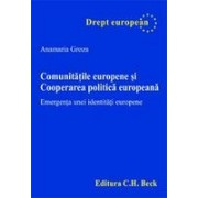 Comunitatile europene si cooperarea politica europeana. Emergenta unei identitati europene.