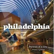 Philadelphia: Portrait of a City, Hardcover/Michael P. Gadomski