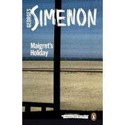 Maigret's Holiday, Paperback/Georges Simenon