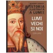 Istoria ilustrata a lumii Lumi vechi si noi 1339-1492