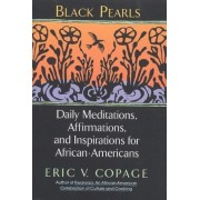 Black Pearls: Daily Meditations, Affirmations, and Inspirations for African-Americans, Paperback