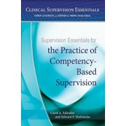 Supervision Essentials for the Practice of Competency-Based Supervision, Paperback/American Psychological Association