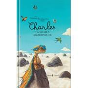 Charles la scoala dragonilor/Alex Cousseau
