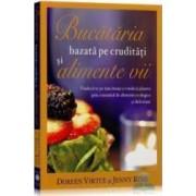 Bucataria bazata pe cruditati si alimente vii - Doreen Virtue