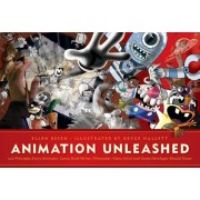Animation Unleashed: 100 Principles Every Animator, Comic Book Writer, Filmmaker, Video Artist, and Game Developer Should Know, Paperback