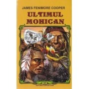 Ultimul Mohican ed. 2016 - James Femimore Cooper