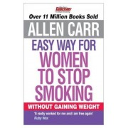 Allen Carr's Easy Way for Women to Stop Smoking, Paperback