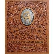 The Sons of Charlie Russell: Celebrating Fifty Years of the Cowboy Artists of America, Hardcover/B. Byron Price