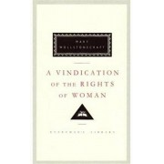 Vindication of the Rights of Woman, Hardback/Mary Wollstonecraft