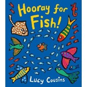 Hooray for Fish!, Hardcover/Lucy Cousins