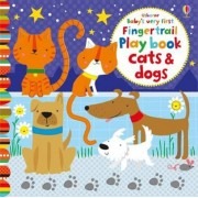 Baby's Very First Fingertrail Play book Cats and Dogs, Hardcover
