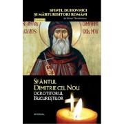 Sfantul Dimitrie cel Nou, ocrotitorul Bucurestilor