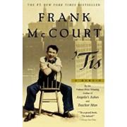 Tis: A Memoir, Paperback/Frank McCourt