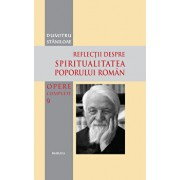 Reflectii despre spiritualitea poporului roman/Dumitru Staniloae