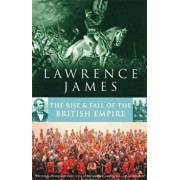 Rise And Fall Of The British Empire, Paperback/Lawrence James