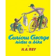 Curious George Rides a Bike, Hardcover/H. A. Rey