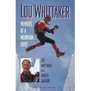 Memoirs of a Mountain Guide, Paperback/Lou Whittaker