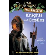 Knights and Castles: A Nonfiction Companion to Magic Tree House #2: The Knight at Dawn, Paperback